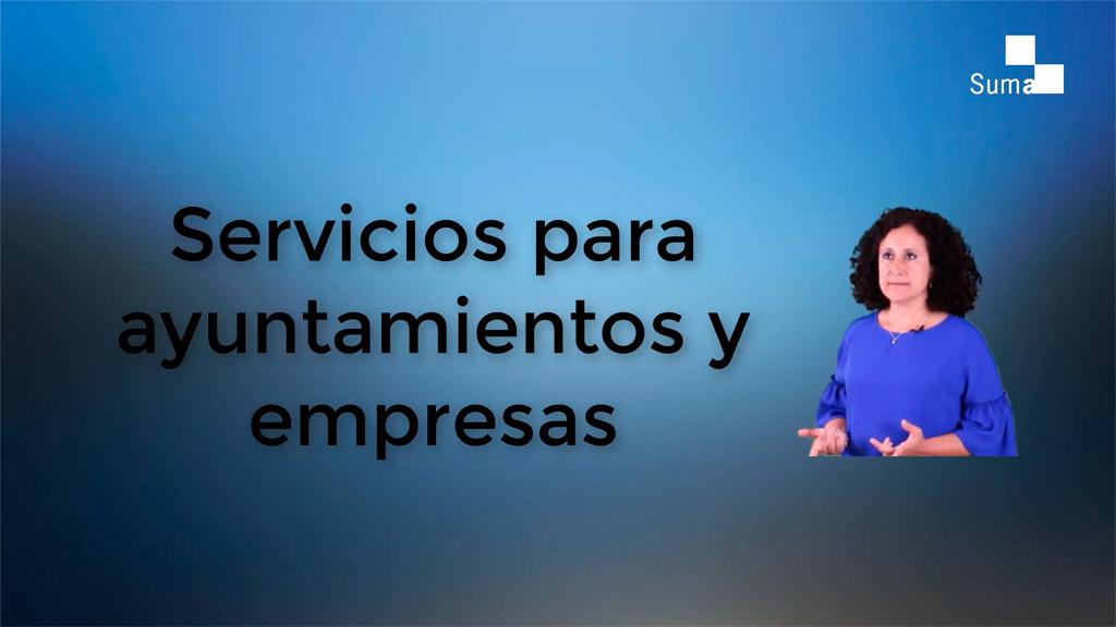 Qué servicios ofrece la web de Suma a los ayuntamientos y los proveedores