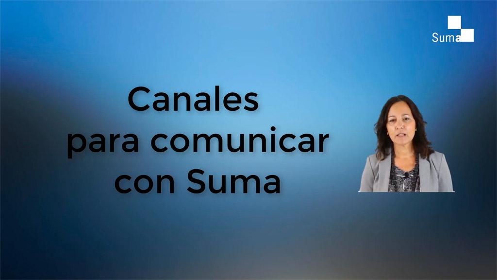 Qué canales de comunicación ofrece Suma a los ciudadanos