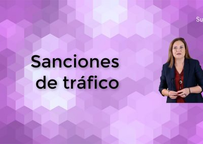Qué debes saber sobre las sanciones de tráfico