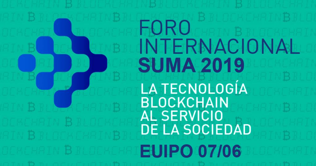 Suma organiza con gran éxito el Foro Internacional sobre blockchain